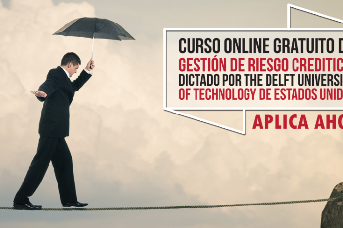 "Curso Online Gratis ""Gestión de Riesgo Crediticio"" The Delft University of Technology Estados Unidos"